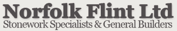 Norfolk Flint Ltd. - Stonework Specialists & General Builders